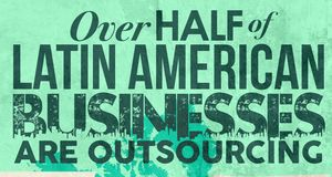 Infographic: Understanding Latin America's Appetite for Outsourcing